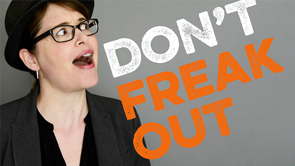 Don't Freak Out! - Advancing Your Photography